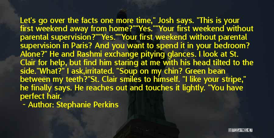 Who Says You Are Not Perfect Quotes By Stephanie Perkins