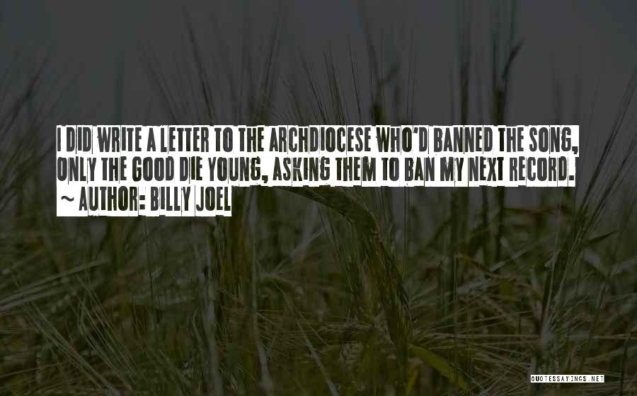 Who Song Quotes By Billy Joel