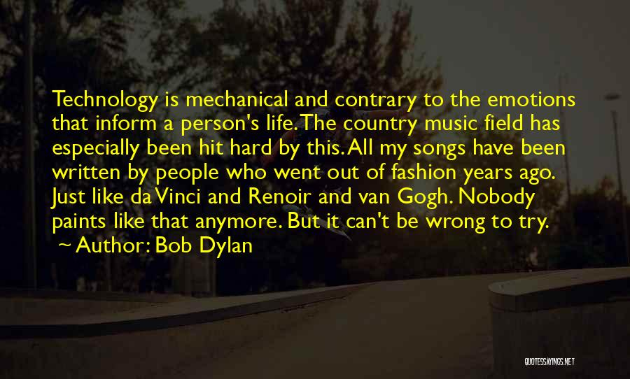 Who Song Quotes By Bob Dylan