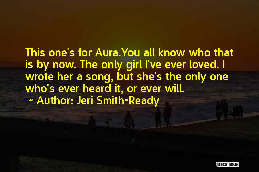 Who Song Quotes By Jeri Smith-Ready