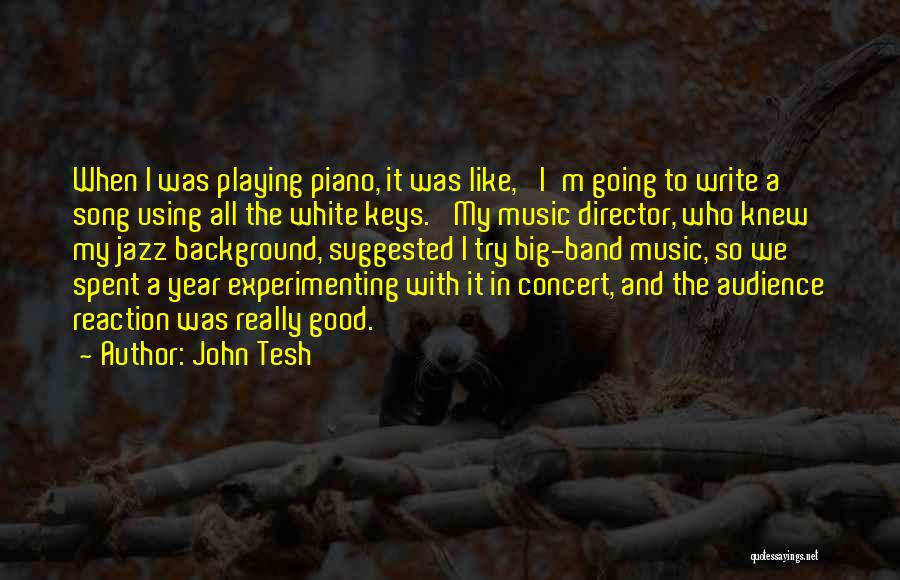 Who Song Quotes By John Tesh