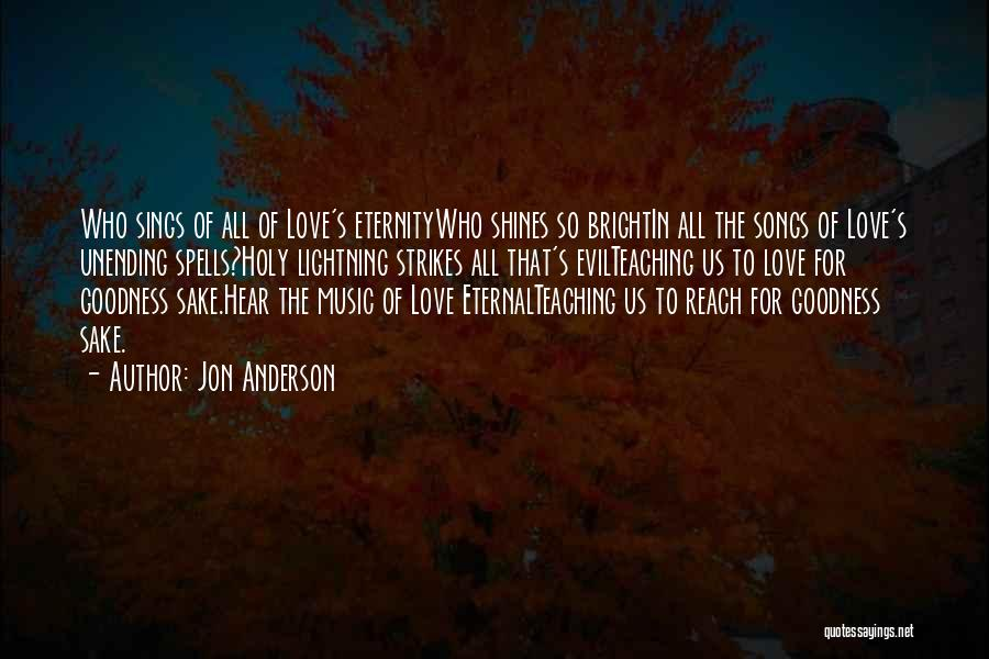 Who Song Quotes By Jon Anderson