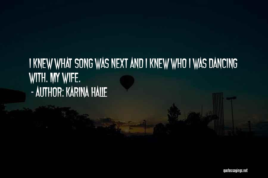 Who Song Quotes By Karina Halle