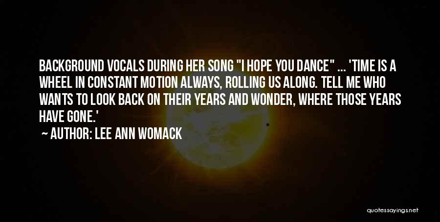 Who Song Quotes By Lee Ann Womack