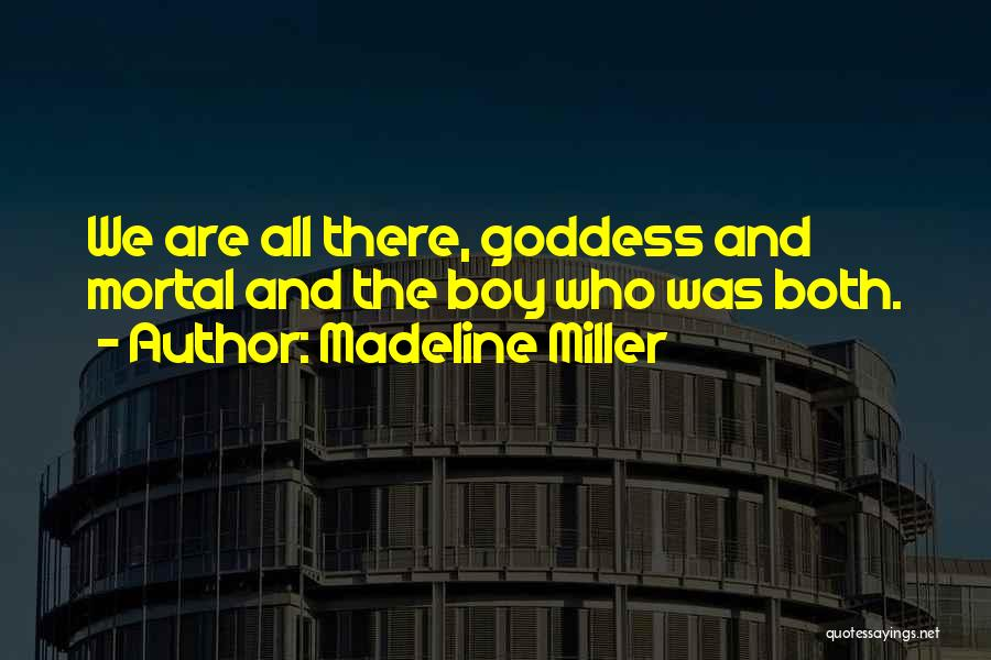 Who Song Quotes By Madeline Miller