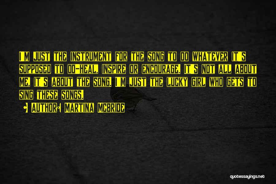 Who Song Quotes By Martina Mcbride