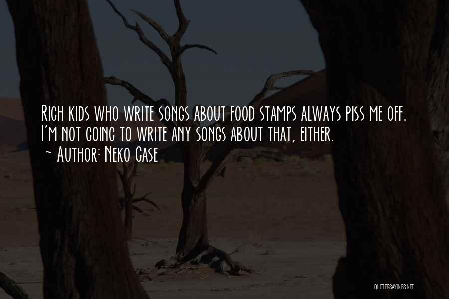 Who Song Quotes By Neko Case