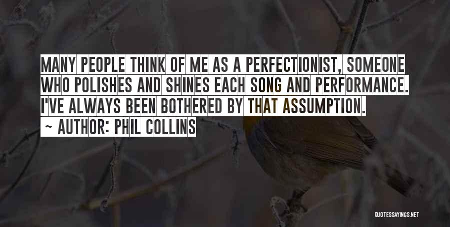 Who Song Quotes By Phil Collins