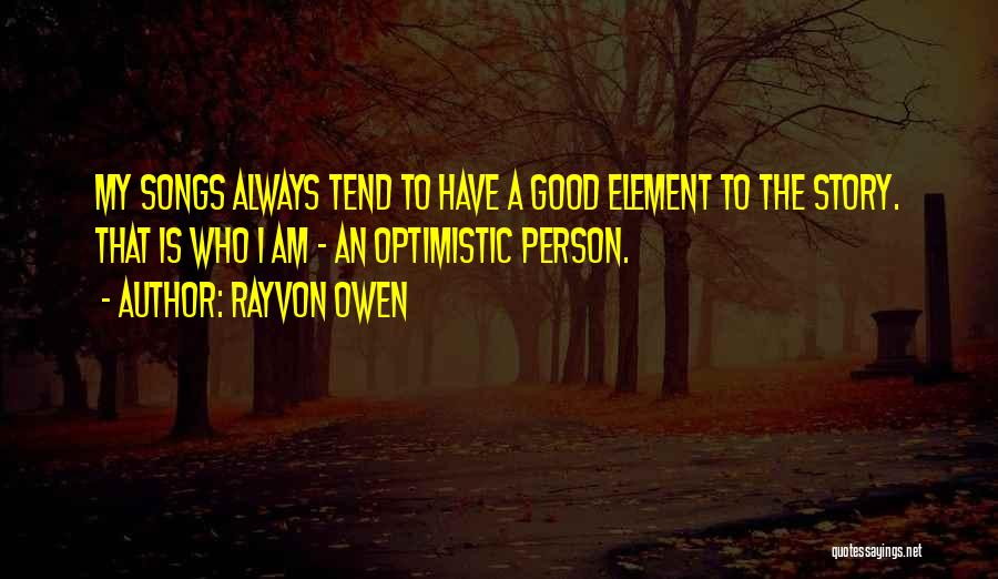 Who Song Quotes By Rayvon Owen