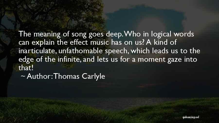 Who Song Quotes By Thomas Carlyle