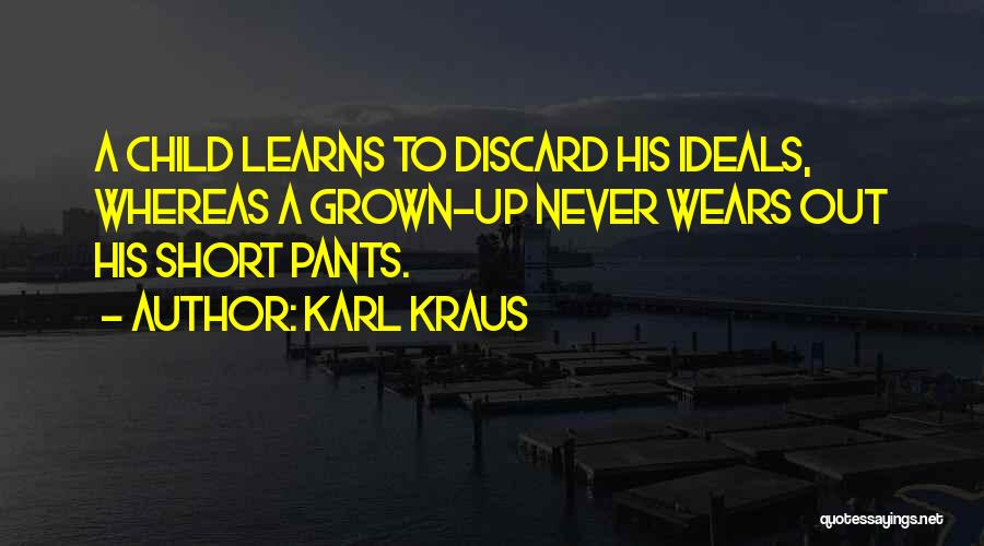 Who Wears The Pants Quotes By Karl Kraus