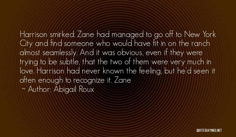 Who Would Have Known Quotes By Abigail Roux