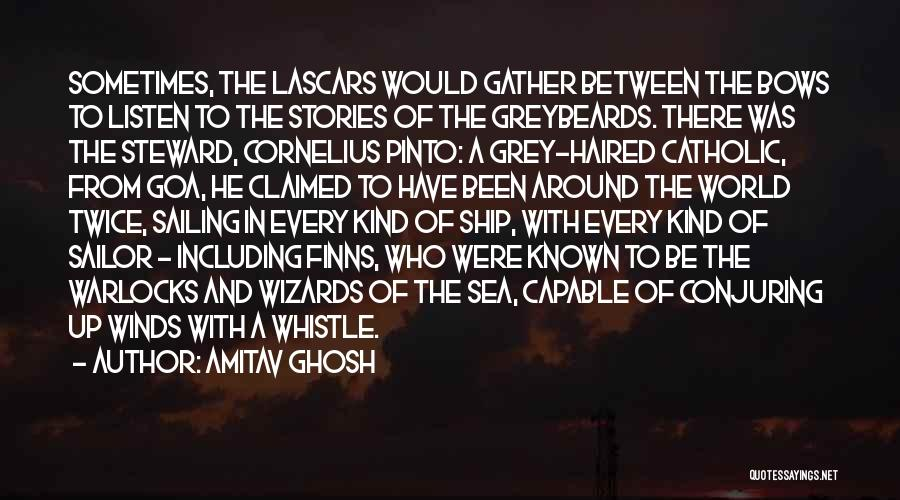 Who Would Have Known Quotes By Amitav Ghosh