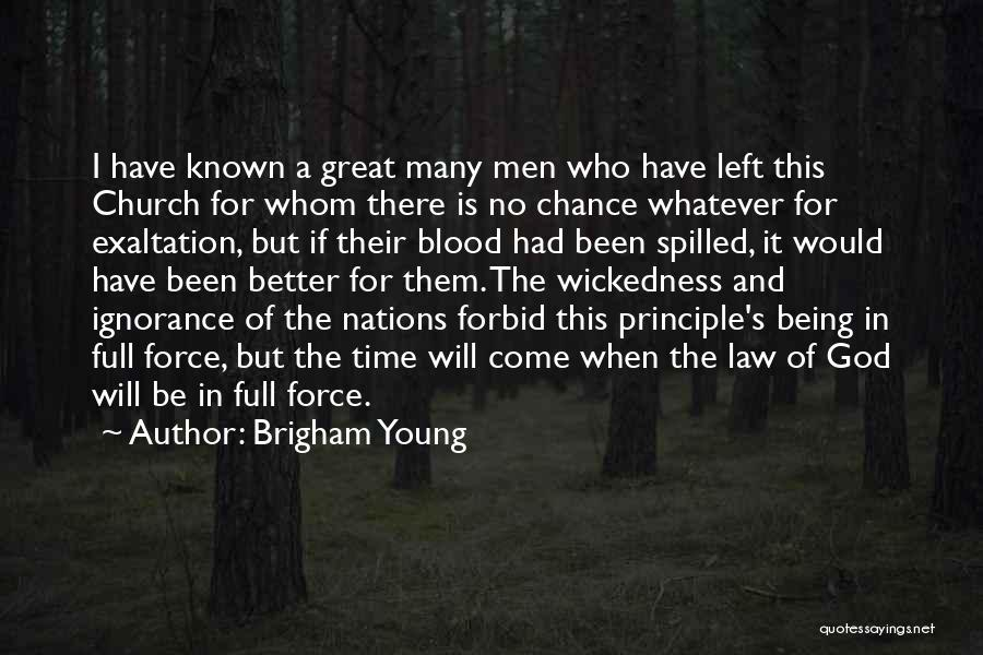 Who Would Have Known Quotes By Brigham Young