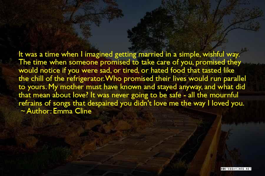 Who Would Have Known Quotes By Emma Cline