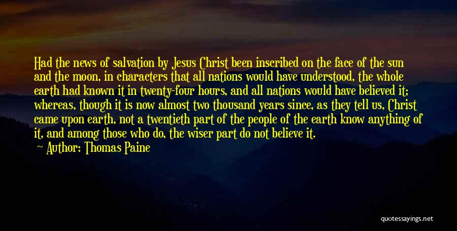 Who Would Have Known Quotes By Thomas Paine