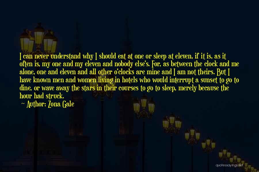 Who Would Have Known Quotes By Zona Gale