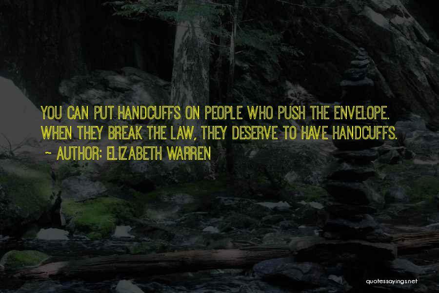 Who You Deserve Quotes By Elizabeth Warren