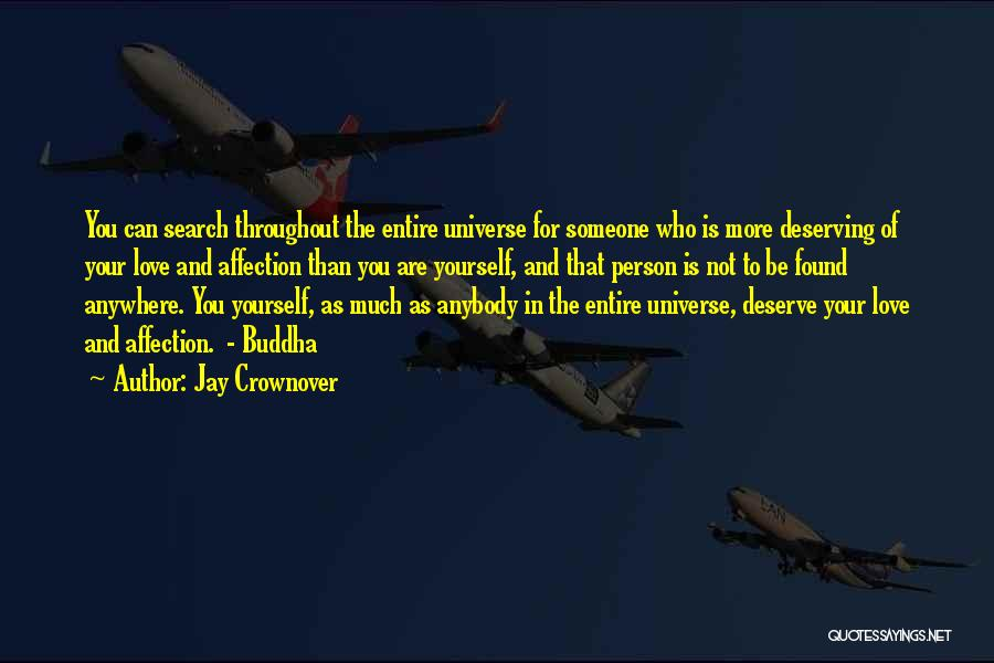 Who You Deserve Quotes By Jay Crownover
