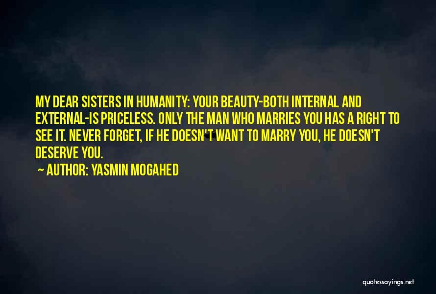 Who You Deserve Quotes By Yasmin Mogahed