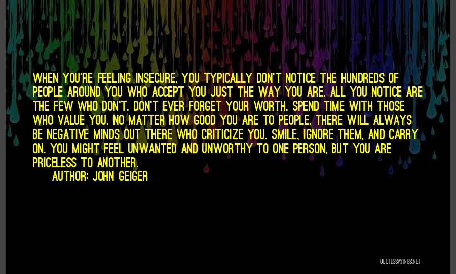 Who You Spend Your Time With Quotes By John Geiger