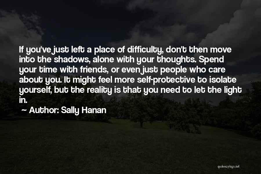 Who You Spend Your Time With Quotes By Sally Hanan