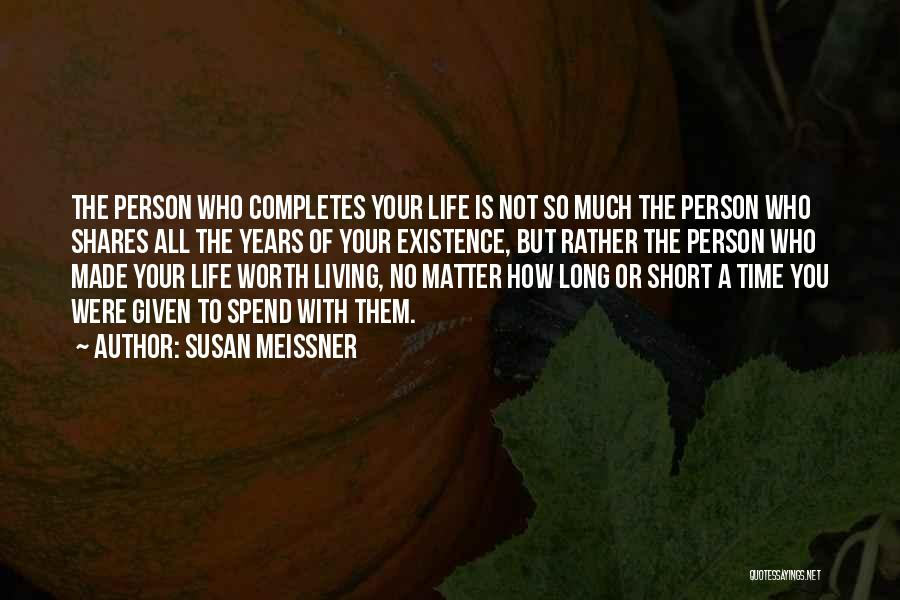 Who You Spend Your Time With Quotes By Susan Meissner