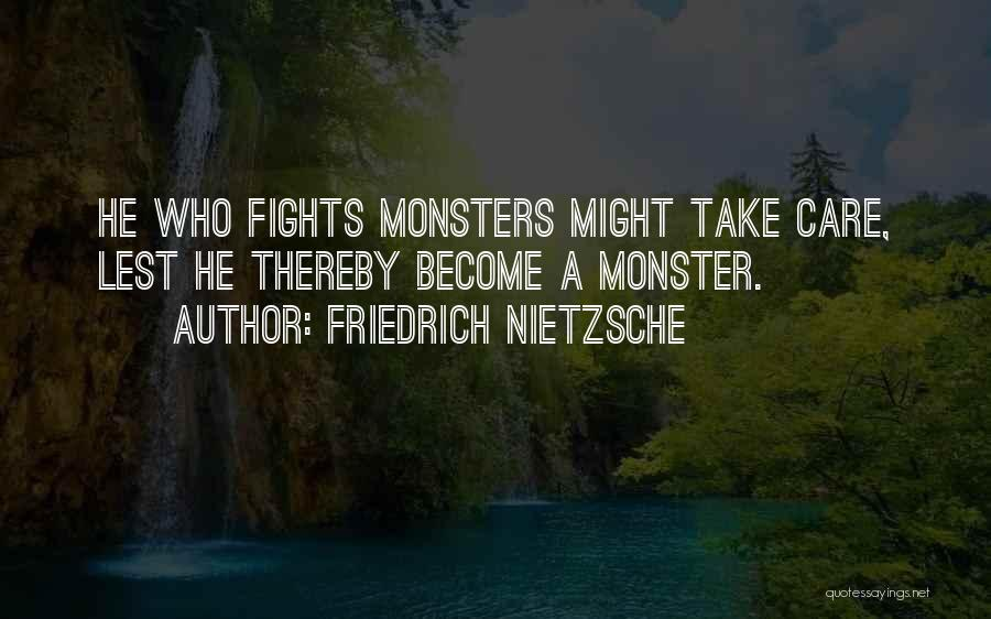 Top 12 Whoever Fights Monsters Quotes Sayings