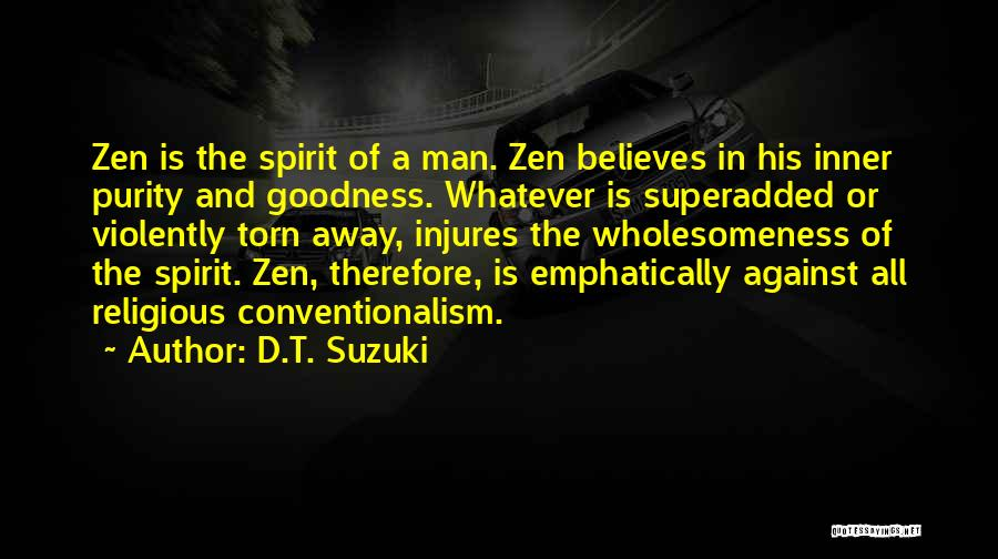 Wholesomeness Quotes By D.T. Suzuki