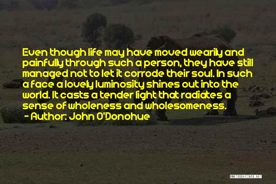 Wholesomeness Quotes By John O'Donohue