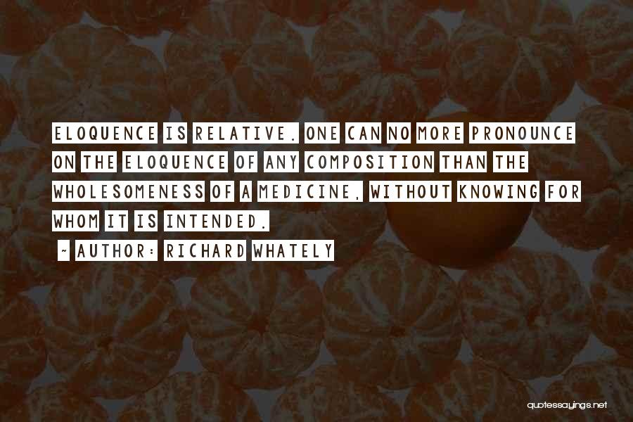 Wholesomeness Quotes By Richard Whately