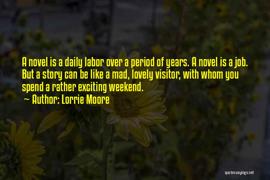 Whom You Like Quotes By Lorrie Moore