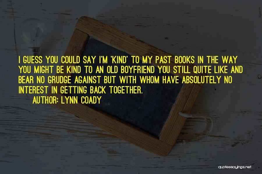Whom You Like Quotes By Lynn Coady