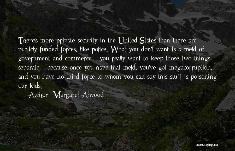Whom You Like Quotes By Margaret Atwood