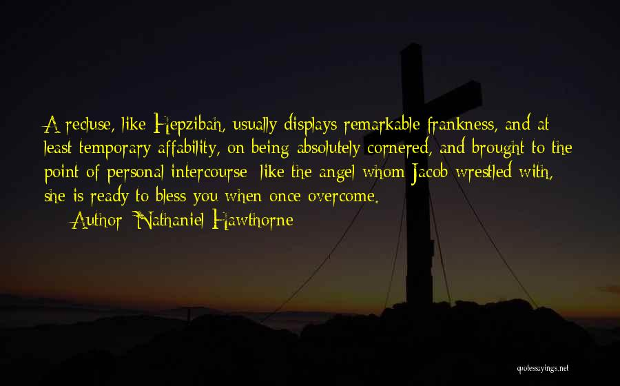 Whom You Like Quotes By Nathaniel Hawthorne