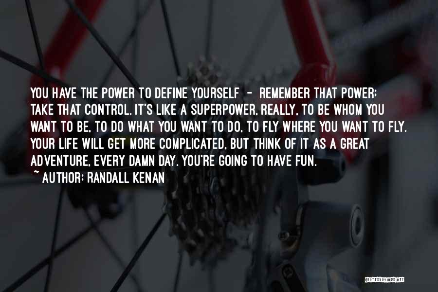 Whom You Like Quotes By Randall Kenan