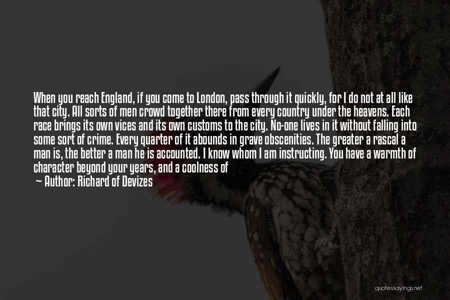 Whom You Like Quotes By Richard Of Devizes