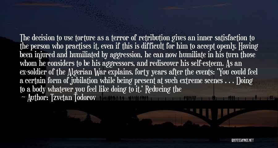 Whom You Like Quotes By Tzvetan Todorov