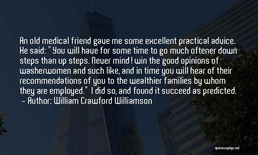 Whom You Like Quotes By William Crawford Williamson