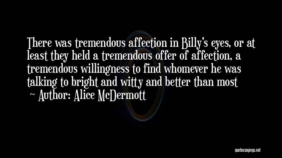 Whomever Quotes By Alice McDermott