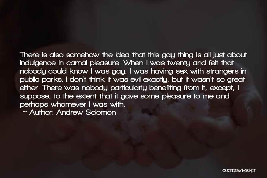 Whomever Quotes By Andrew Solomon