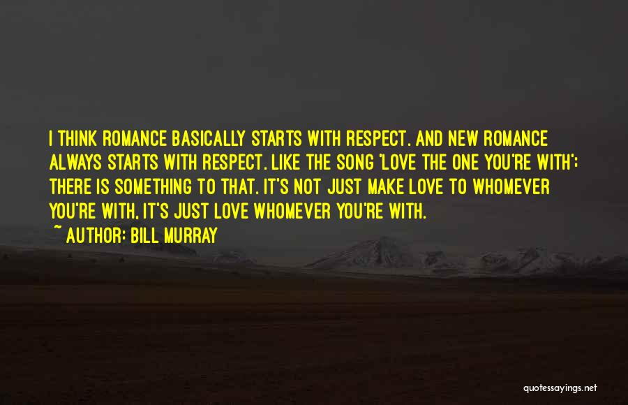 Whomever Quotes By Bill Murray