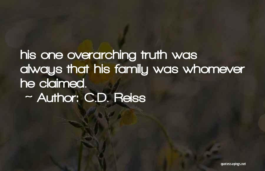 Whomever Quotes By C.D. Reiss