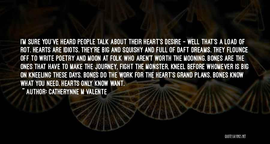 Whomever Quotes By Catherynne M Valente