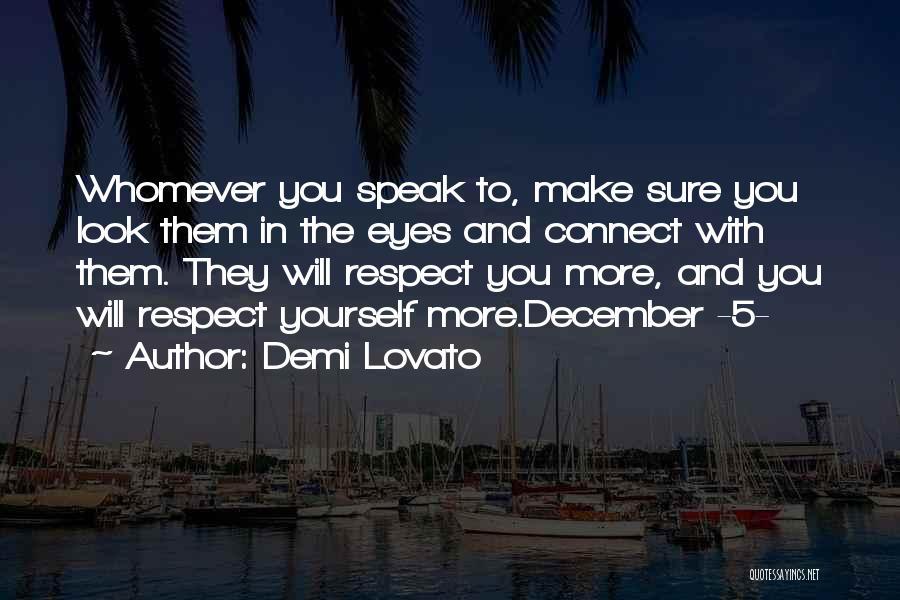 Whomever Quotes By Demi Lovato
