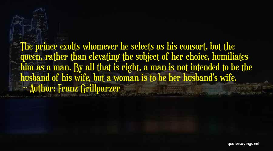 Whomever Quotes By Franz Grillparzer
