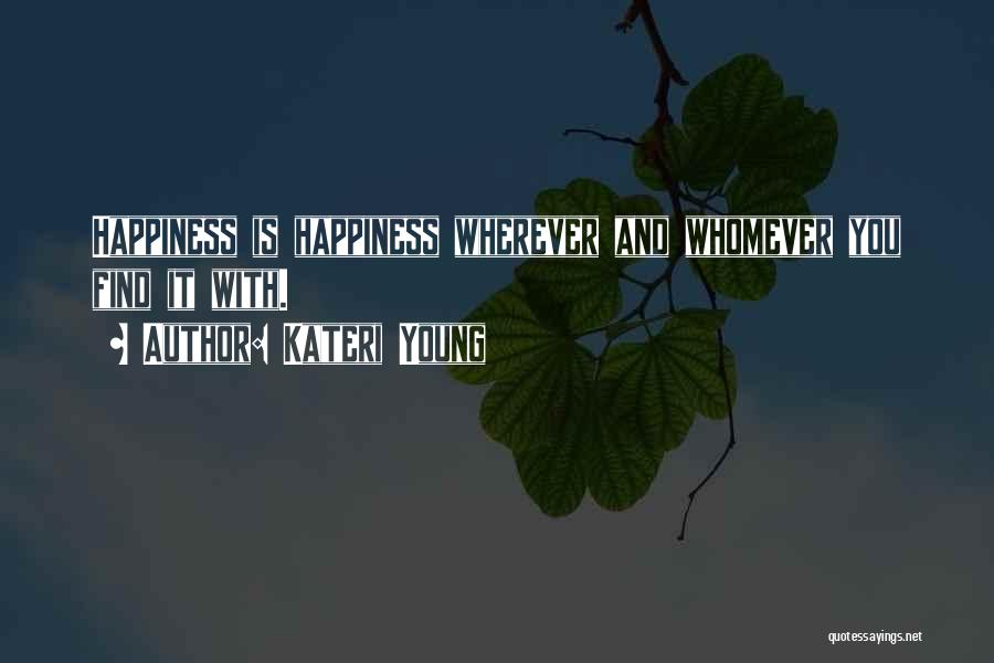 Whomever Quotes By Kateri Young