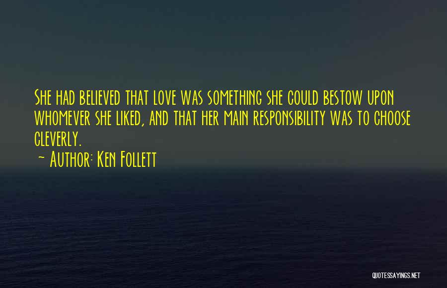 Whomever Quotes By Ken Follett
