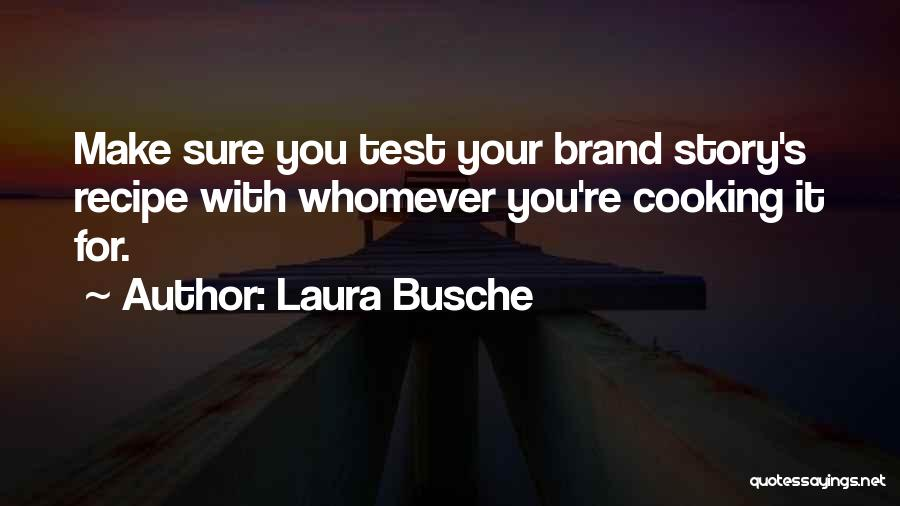 Whomever Quotes By Laura Busche