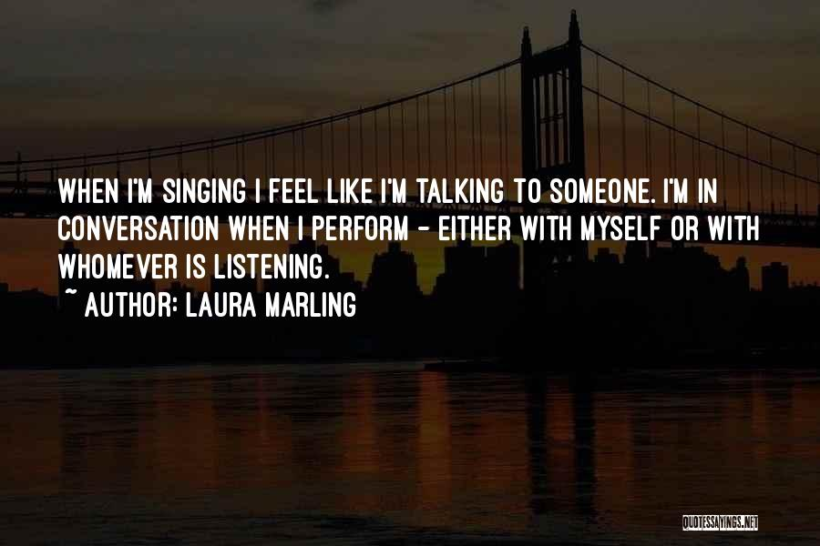 Whomever Quotes By Laura Marling